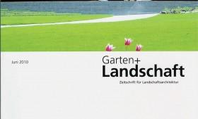 Garten + Landschaft – Ausgabe Juni 2010